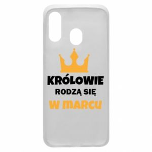 Phone case for Samsung A40 Kings are born in March
