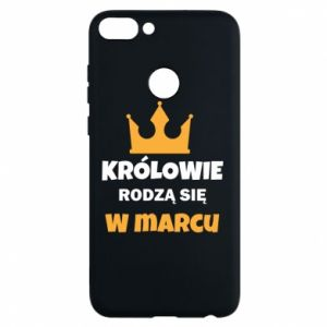 Phone case for Huawei P Smart Kings are born in March
