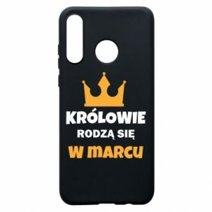 Phone case for Huawei P30 Lite Kings are born in March