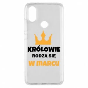 Phone case for Xiaomi Mi A2 Kings are born in March
