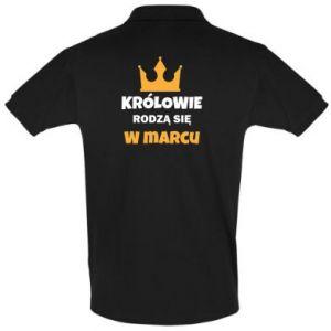 Koszulka Polo Królowie rodzą się w marcu
