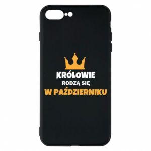 Etui na iPhone 7 Plus Królowie rodzą się w październiku