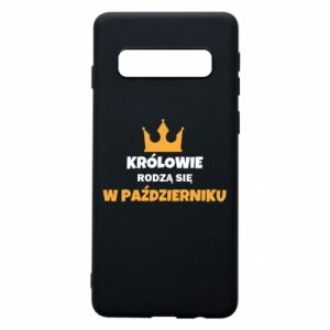 Etui na Samsung S10 Królowie rodzą się w październiku
