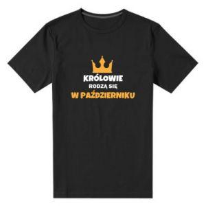 Męska premium koszulka Królowie rodzą się w październiku