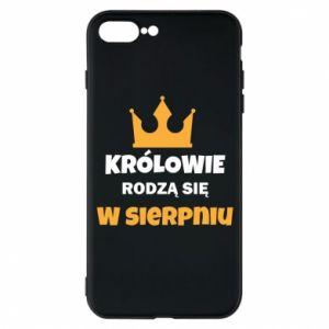 Etui na iPhone 7 Plus Królowie rodzą się w sierpniu
