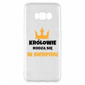 Etui na Samsung S8 Królowie rodzą się w sierpniu