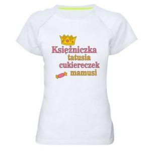 Damska koszulka sportowa Księżniczka tatusia cukiereczek mamusi