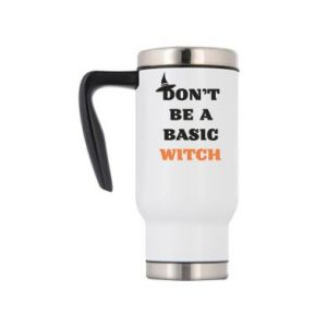 Kubek termiczny Don't be a basic witch