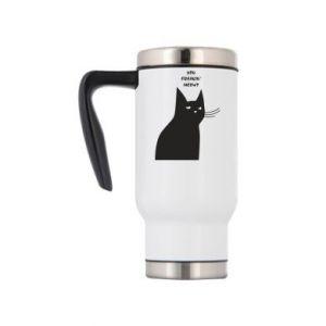 Travel mug Freakin' meowt