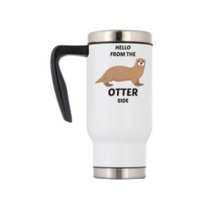 Travel mug Hello from the otter side