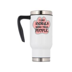 Travel mug I like animals more than people