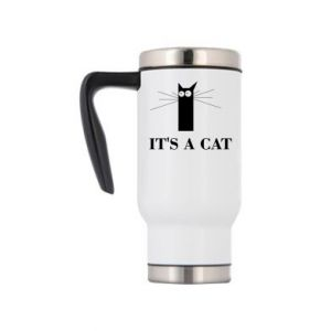 Travel mug It's a cat