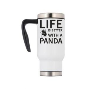 Travel mug Life is better with a panda