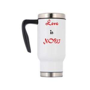Travel mug Love is now