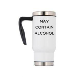 Kubek termiczny Napis: May contain alcohol