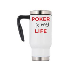 Travel mug Poker is my life