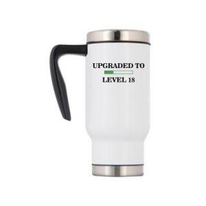 Travel mug Upgraded to level 18