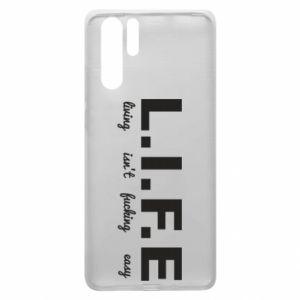 Huawei P30 Pro Case L.I.F.E