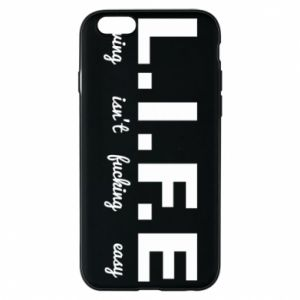 Phone case for iPhone 6/6S L.I.F.E