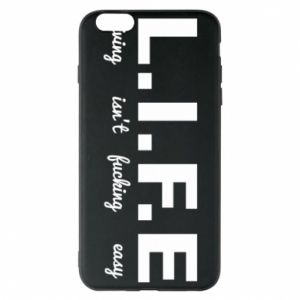 Phone case for iPhone 6 Plus/6S Plus L.I.F.E