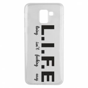 Phone case for Samsung J6 L.I.F.E