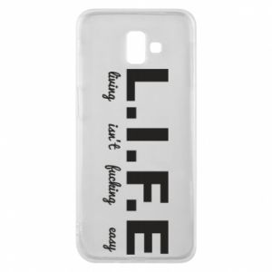 Phone case for Samsung J6 Plus 2018 L.I.F.E