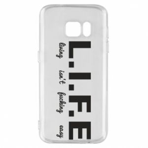 Phone case for Samsung S7 L.I.F.E