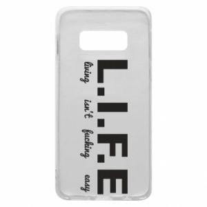 Phone case for Samsung S10e L.I.F.E
