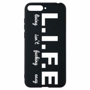 Phone case for Huawei Y6 2018 L.I.F.E
