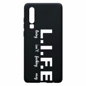 Phone case for Huawei P30 L.I.F.E