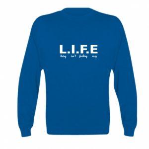 Kid's sweatshirt L.I.F.E
