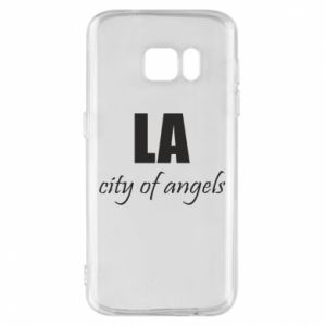 Phone case for Samsung S7 LA city of angels - PrintSalon