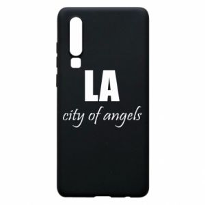 Phone case for Huawei P30 LA city of angels