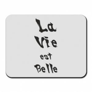 Podkładka pod mysz La vie est belle