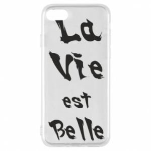 iPhone 7 Case La vie est belle