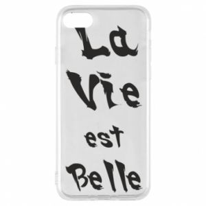 iPhone 8 Case La vie est belle
