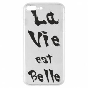 iPhone 8 Plus Case La vie est belle