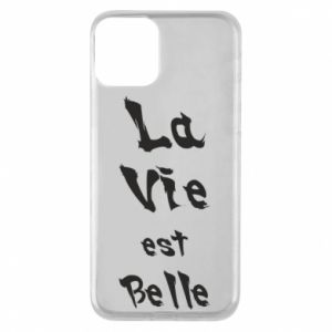 iPhone 11 Case La vie est belle