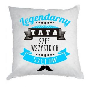 Pillow Legendary dad