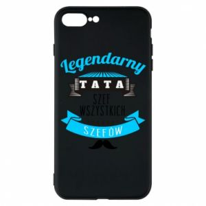Phone case for iPhone 7 Plus Legendary dad
