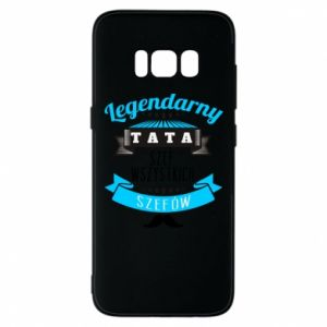 Phone case for Samsung S8 Legendary dad