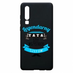 Huawei P30 Case Legendary dad