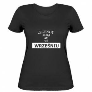 Damska koszulka Legendy rodzą się we wrześniu