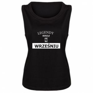 Damska koszulka bez rękawów Legendy rodzą się we wrześniu