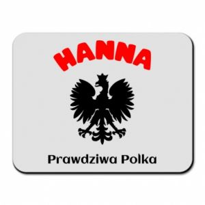 Mouse pad Hanna is a real Pole - PrintSalon