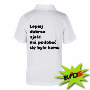 Dziecięca koszulka polo Lepiej dobrze zjeść