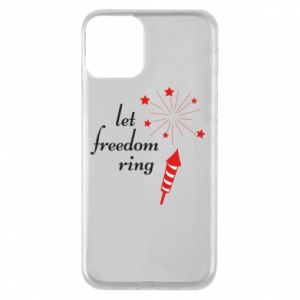 iPhone 11 Case Let freedom ring