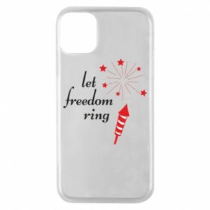 iPhone 11 Pro Case Let freedom ring