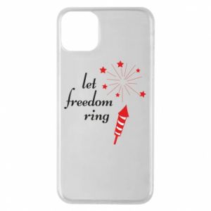 iPhone 11 Pro Max Case Let freedom ring
