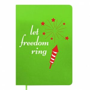 Notes Let freedom ring